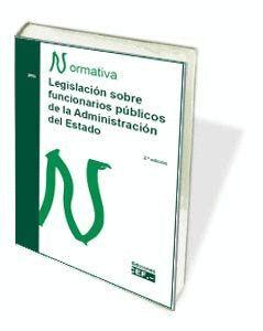 LEGISLACIÓN SOBRE FUNCIONARIOS PÚBLICOS DE LA ADMINISTRACIÓN DEL ESTADO. NORMATIVA 2015