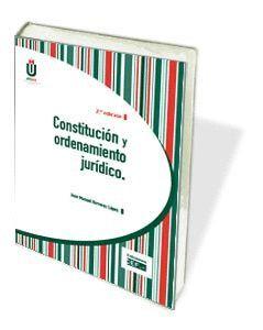 CONSTITUCIÓN Y ORDENAMIENTO JURÍDICO