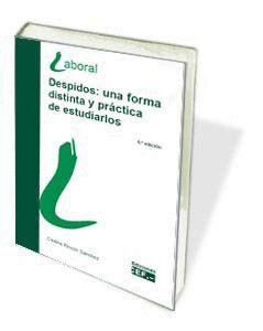 DESPIDOS: UNA FORMA DISTINTA Y PRÁCTICA DE ESTUDIARLOS