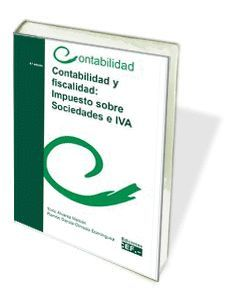 CONTABILIDAD Y FISCALIDAD: IMPUESTO SOBRE SOCIEDADES E IVA