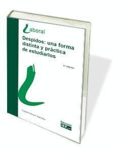 DESPIDOS: UNA FORMA DISTINTA Y PRÁCTICA DE ESTUDIARLOS (9ª EDICIÓN)