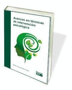 AVANCES EN TÉCNICAS DE INTERVENCIÓN PSICOLÓGICA
