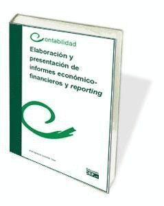 ELABORACIÓN Y PRESENTACIÓN DE INFORMES ECONÓMICO-FINANCIEROS Y REPORTING