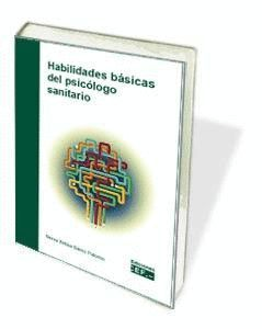 HABILIDADES BÁSICAS DEL PSICÓLOGO SANITARIO