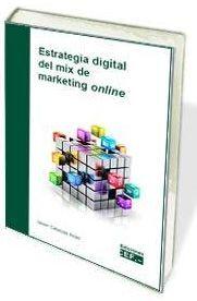 ESTRATEGIA DIGITAL DEL MIX DE MARKETING ONLINE