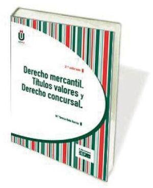 DERECHO MERCANTIL. TÍTULOS VALORES Y DERECHO CONCURSAL
