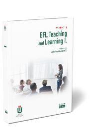 EFL TEACHING AND LEARNING I