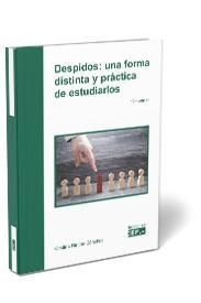 DESPIDOS: UNA FORMA PRÁCTICA Y DISTINTA DE ESTUDIARLOS