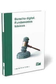 DERECHO DIGITAL. FUNDAMENTOS BÁSICOS