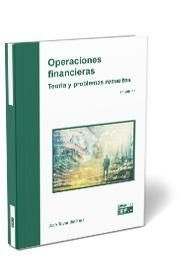 OPERACIONES FINANCIERAS. TEORÍA Y PROBLEMAS RESUELTOS