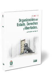 ORGANIZACIÓN DEL ESTADO. DERECHOS Y LIBERTADES