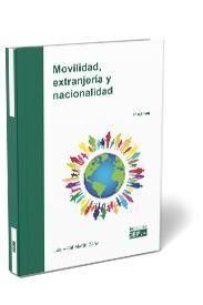 MOVILIDAD, EXTRANJERÍA Y NACIONALIDAD
