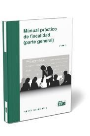 MANUAL PRÁCTICO DE FISCALIDAD (PARTE GENERAL)