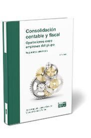CONSOLIDACIÓN CONTABLE Y FISCAL. OPERACIONES ENTRE EMPRESAS DEL GRUPO. SUPUESTOS PRÁCTICOS