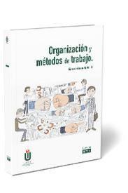 ORGANIZACIÓN Y MÉTODOS DE TRABAJO