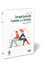 COMPORTAMIENTO HUMANO EN EL TRABAJO