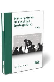 MANUAL PRÁCTICO DE FISCALIDAD (PARTE GENERAL)