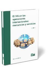 EL IVA EN LAS OPERACIONES INTERNACIONALES: MERCANCÍAS Y SERVICIOS