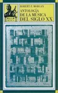 ANTOLOGIA MUSICA DEL SIGLO XX