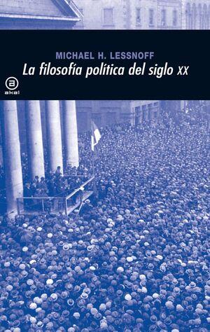 LA FILOSOFÍA POLÍTICA EN EL SIGLO XX