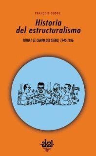 HISTORIA DEL ESTRUCTURALISMO I Y II