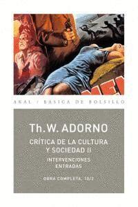 CRTICA DE LA CULTURA Y SOCIEDAD II INTERVENCIONES ENTRADAS (OBRA COMPLETA 10/2)