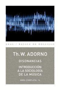 DISONANCIAS / INTRODUCCIÓN A LA SOCIOLOGA DE LA MÚSICA OBRA COMPLETA, 14