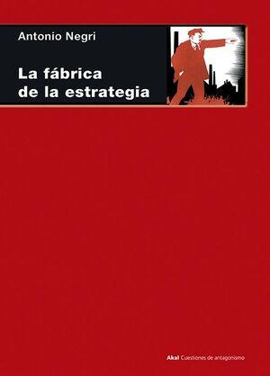 LA FÁBRICA DE LA ESTRATEGIA