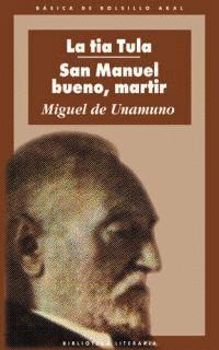 LA TÍA TULA / SAN MANUEL BUENO, MÁRTIR