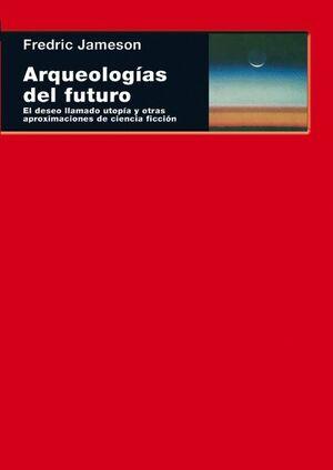 ARQUEOLOGÍAS DEL FUTURO