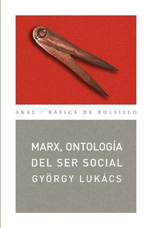 MARX, ONTOLOGÍA DEL SER SOCIAL