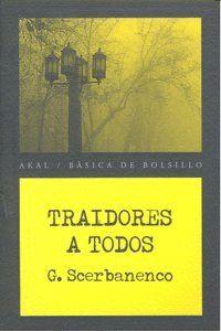 TRAIDORES A TODOS