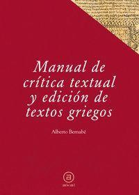 MANUAL DE CRTICA TEXTUAL Y EDICIÓN DE TEXTOS GRIEGOS