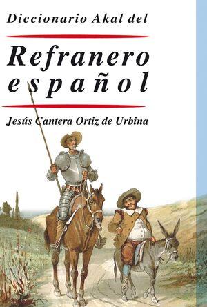 DICCIONARIO AKAL DEL REFRANERO ESPAÑOL
