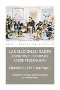 LAS NACIONALIDADES ESCRITOS Y DISCURSOS SOBRE FEDERALISMO
