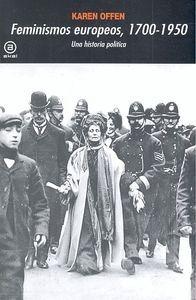 FEMINISMOS EUROPEOS 1700-1950