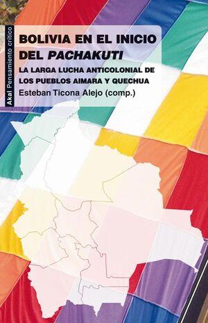 BOLIVIA EN EL INICIO DEL PACHAKUTI