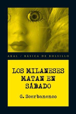 LOS MILANESES MATAN EN SÁBADO