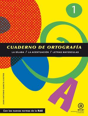 CUADERNOS DE ORTOGRAFÍA 1