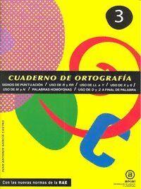 CUADERNO ORTOGRAFIA 3 PUNTUACION USO R-RR-LL-Y-X-S