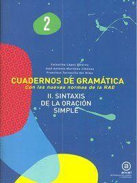 CUADERNOS GRAMATICA 2 SINTAXIS ORACION SIMPLE