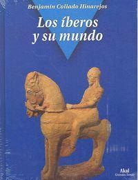 LOS ÍBEROS Y SU MUNDO
