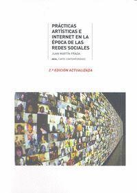 PRÁCTICAS ARTÍSTICAS E INTERNET EN LA ÉPOCA DE LA REDES SOCIALES.