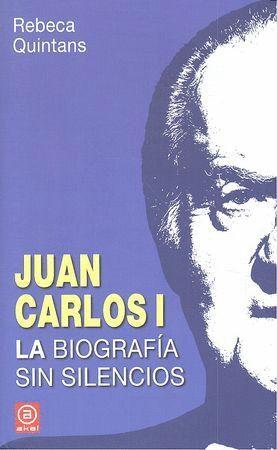 JUAN CARLOS I. LA BIOGRAFÍA
