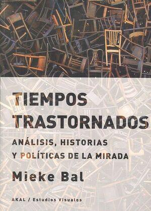 TIEMPOS TRASTORNADOS