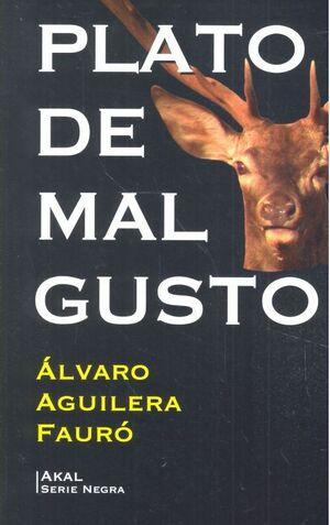 PLATO DE MAL GUSTO