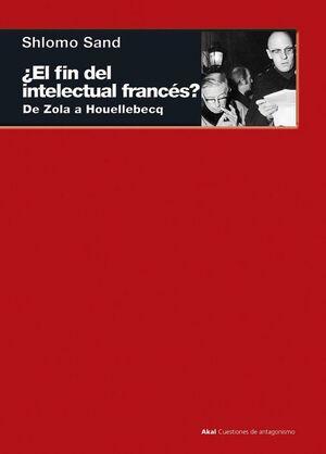 ¿EL FIN DEL INTELECTUAL FRANCÉS?