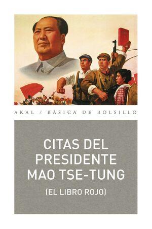 CITAS DEL PRESIDENTE MAO TSE-TUNG