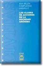 LAS CLASES DE ACCIONES EN LA SOCIEDAD ANÓNIMA