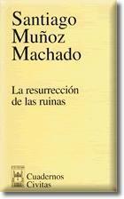 LA RESURRECCION DE LAS RUINAS